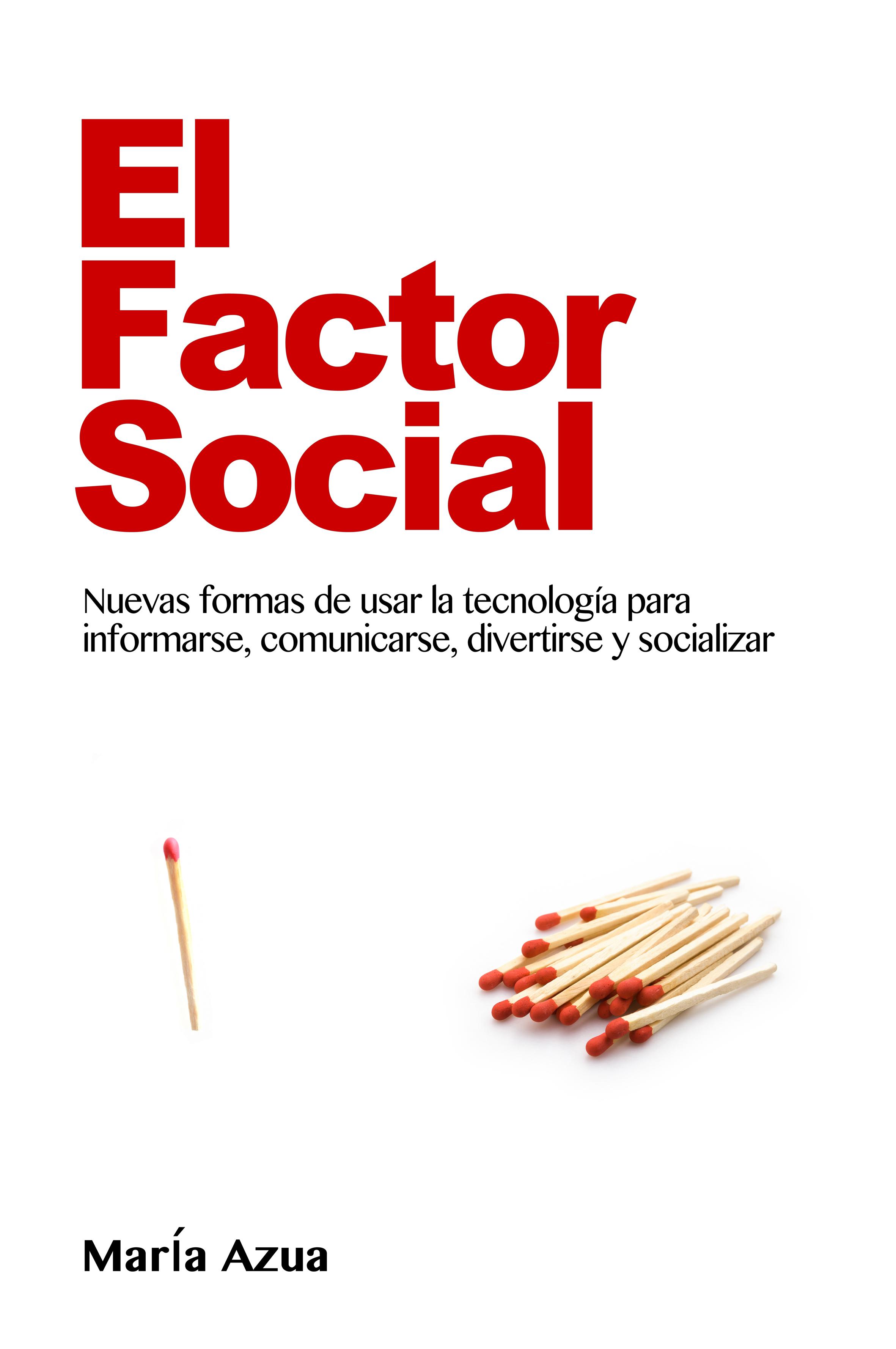 El factor social