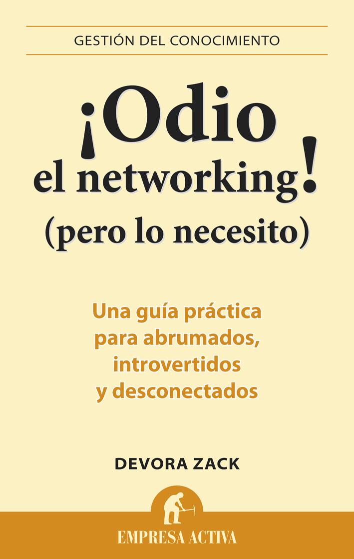 ¡Odio el networking!