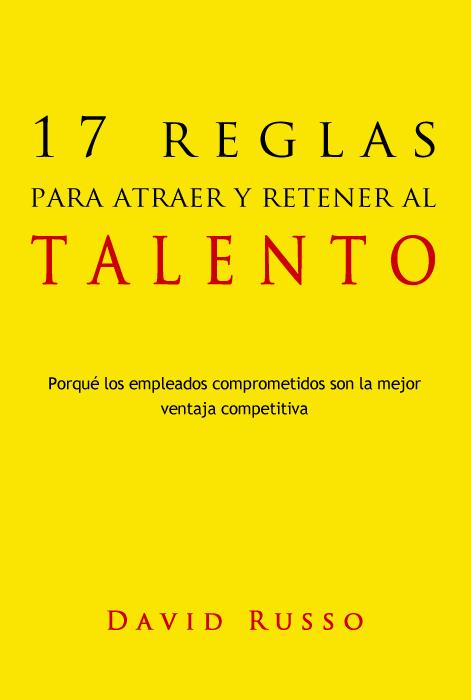 17 reglas para atraer y retener al talento