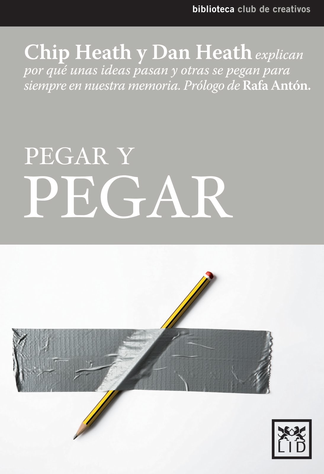 Pegar y pegar | Made to Stick