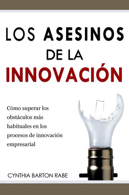 Los asesinos de la innovación