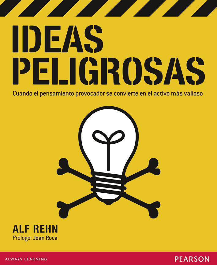 Ideas peligrosas | negocios rentables