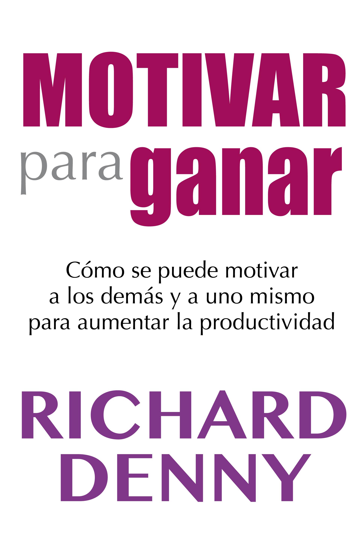 Motivar para ganar