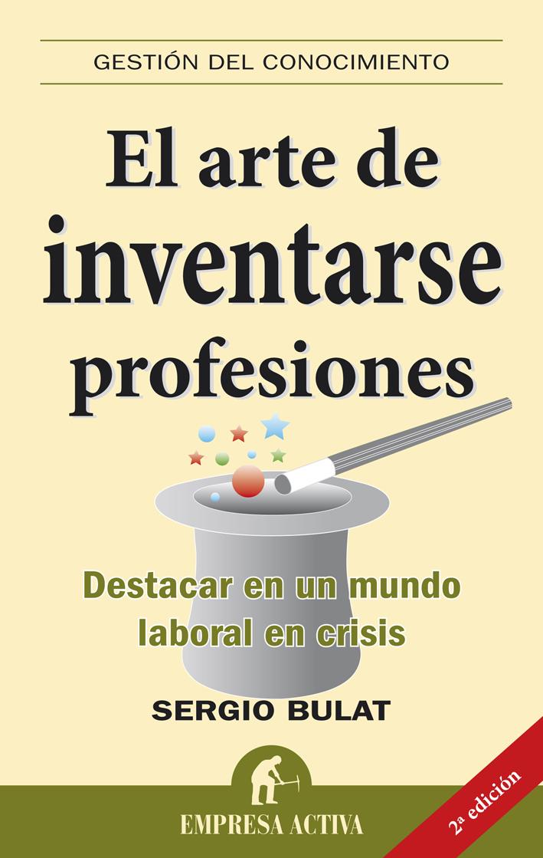 El arte de inventarse profesiones