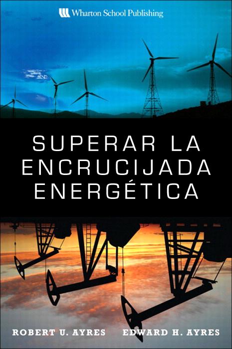 Superar la encrucijada energética