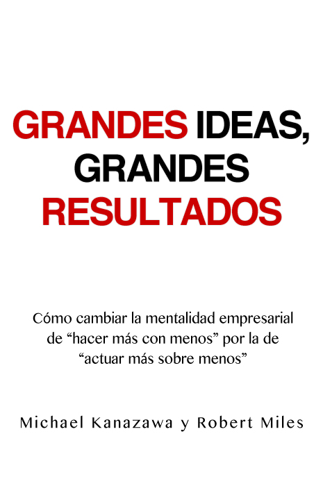 Grandes ideas, grandes resultados